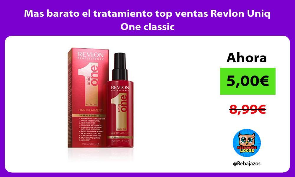 Mas barato el tratamiento top ventas Revlon Uniq One classic