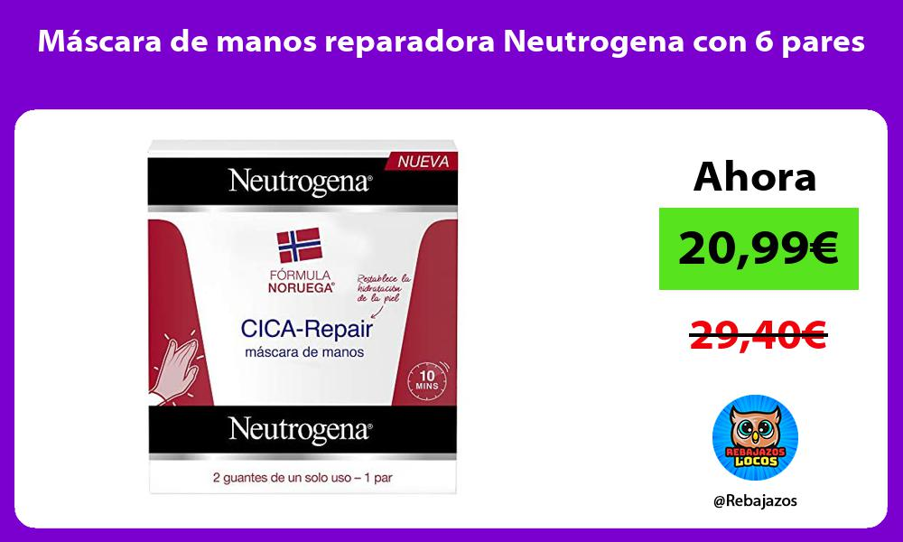 Mascara de manos reparadora Neutrogena con 6 pares