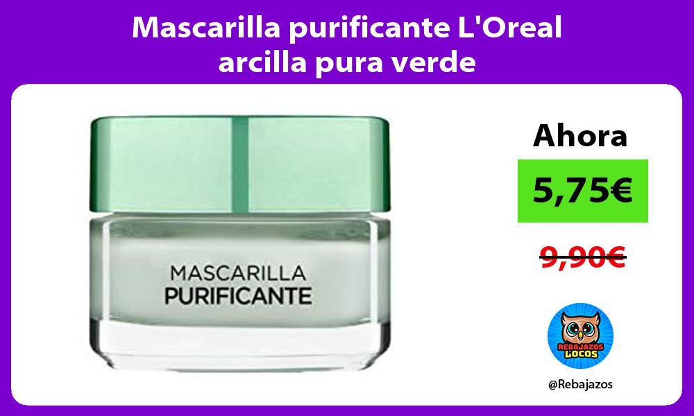 Mascarilla purificante LOreal arcilla pura verde