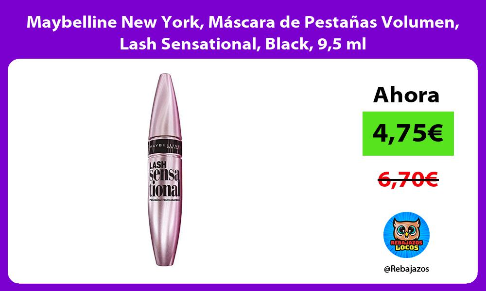 Maybelline New York Mascara de Pestanas Volumen Lash Sensational Black 95 ml