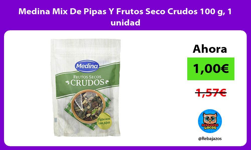 Medina Mix De Pipas Y Frutos Seco Crudos 100 g 1 unidad