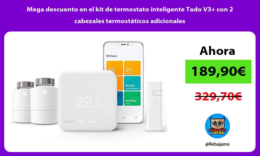 Mega descuento en el kit de termostato inteligente Tado V3 con 2 cabezales termostaticos adicionales