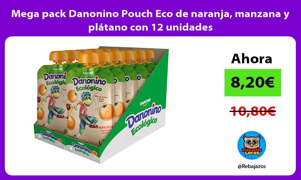 Mega pack Danonino Pouch Eco de naranja manzana y platano con 12 unidades
