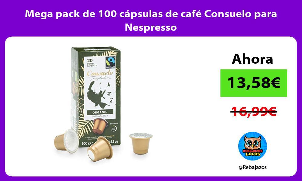 Mega pack de 100 capsulas de cafe Consuelo para Nespresso