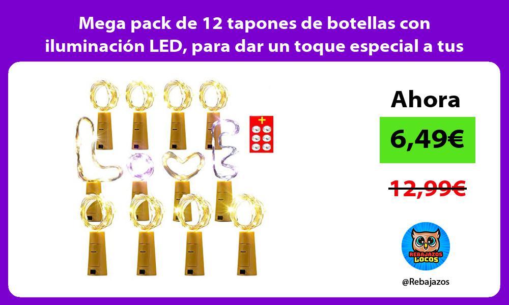 Mega pack de 12 tapones de botellas con iluminacion LED para dar un toque especial a tus veladas