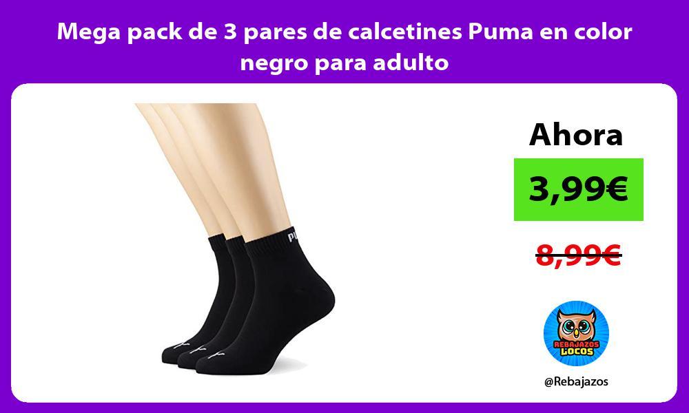 Mega pack de 3 pares de calcetines Puma en color negro para adulto