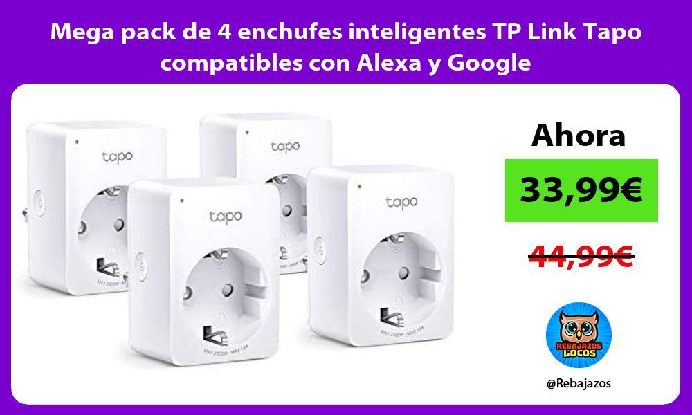 Mega pack de 4 enchufes inteligentes TP Link Tapo compatibles con Alexa y Google
