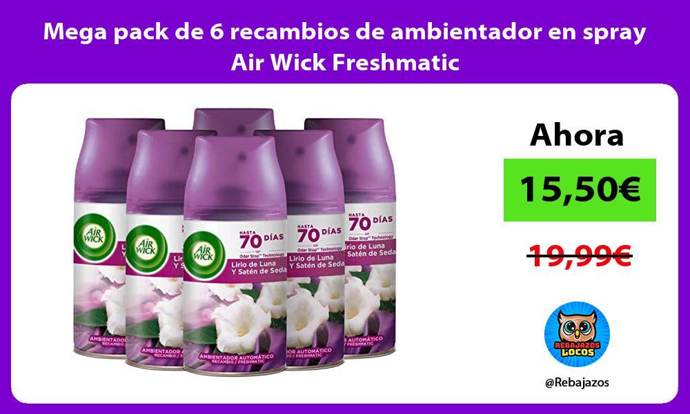 Mega pack de 6 recambios de ambientador en spray Air Wick Freshmatic