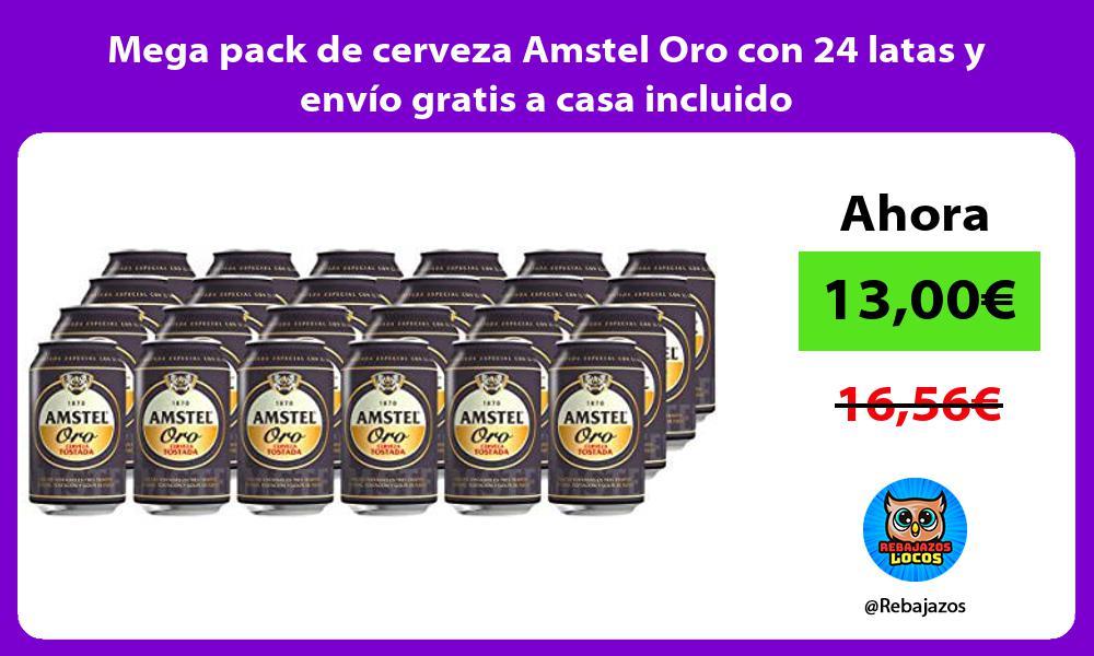 Mega pack de cerveza Amstel Oro con 24 latas y envio gratis a casa incluido