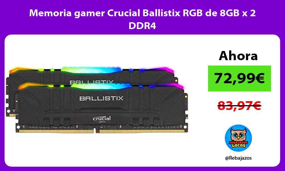 Memoria gamer Crucial Ballistix RGB de 8GB x 2 DDR4
