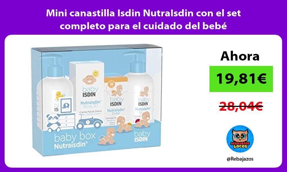 Mini canastilla Isdin NutraIsdin con el set completo para el cuidado del bebe