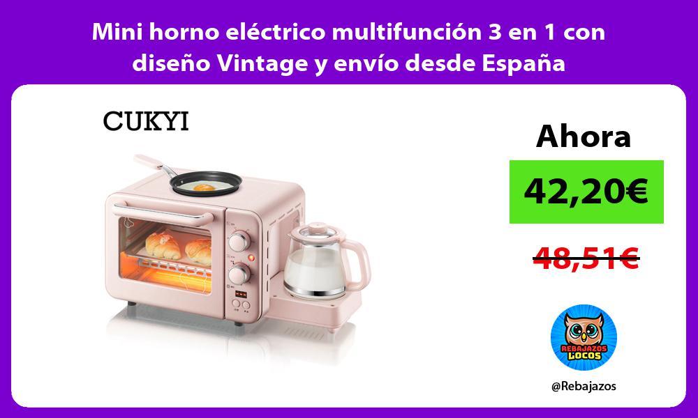 Mini horno electrico multifuncion 3 en 1 con diseno Vintage y envio desde Espana