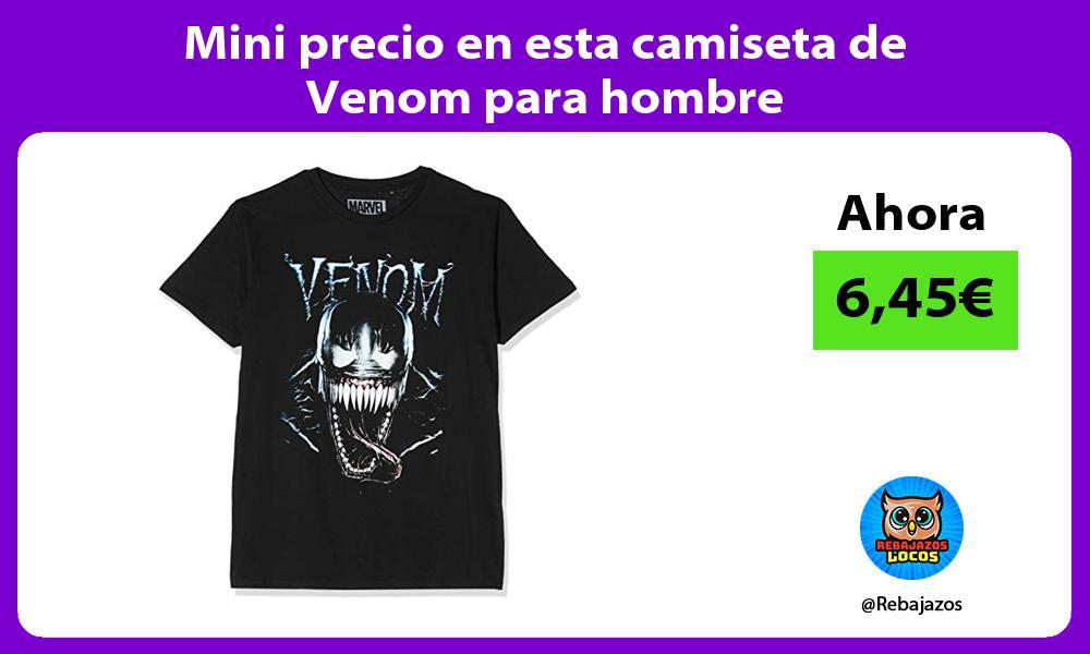 Mini precio en esta camiseta de Venom para hombre