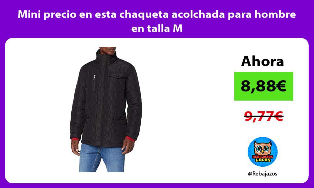 Mini precio en esta chaqueta acolchada para hombre en talla M