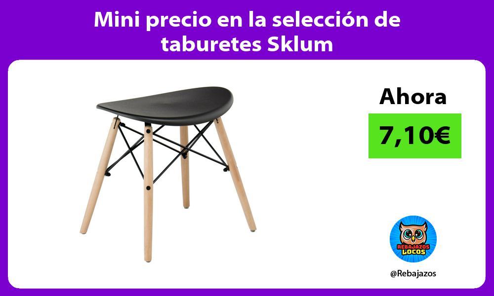 Mini precio en la seleccion de taburetes Sklum