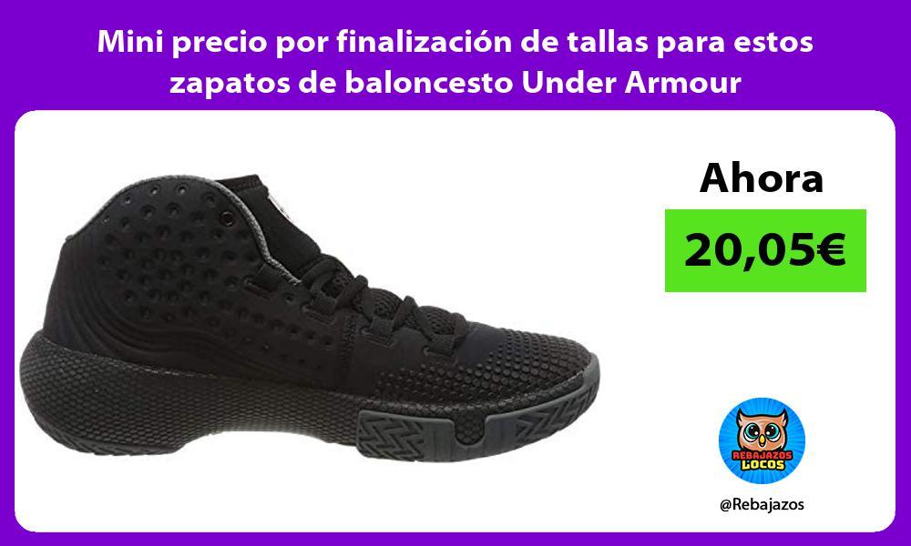 Mini precio por finalizacion de tallas para estos zapatos de baloncesto Under Armour