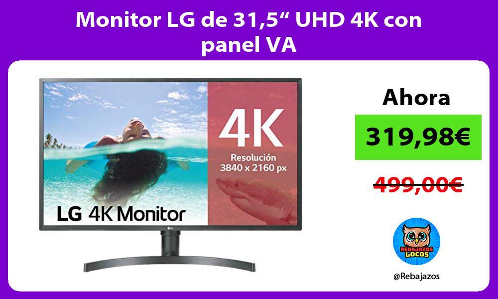 Monitor LG de 315 UHD 4K con panel VA