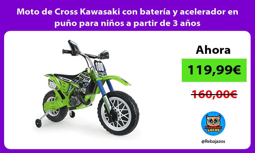 Moto de Cross Kawasaki con bateria y acelerador en puno para ninos a partir de 3 anos
