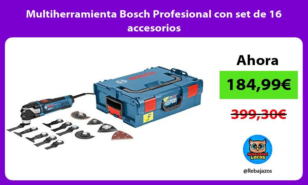 Multiherramienta Bosch Profesional con set de 16 accesorios
