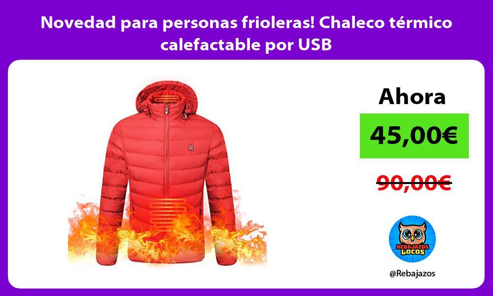 Novedad para personas frioleras Chaleco termico calefactable por USB