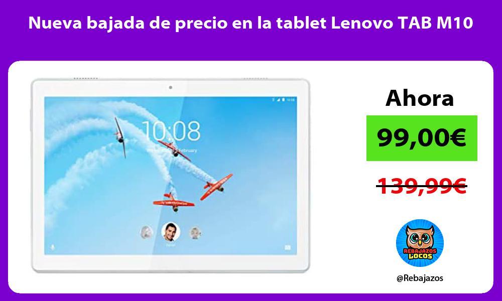 Nueva bajada de precio en la tablet Lenovo TAB M10
