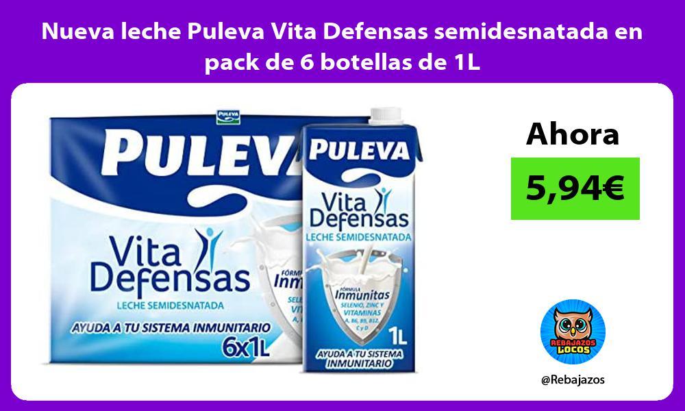 Nueva leche Puleva Vita Defensas semidesnatada en pack de 6 botellas de 1L