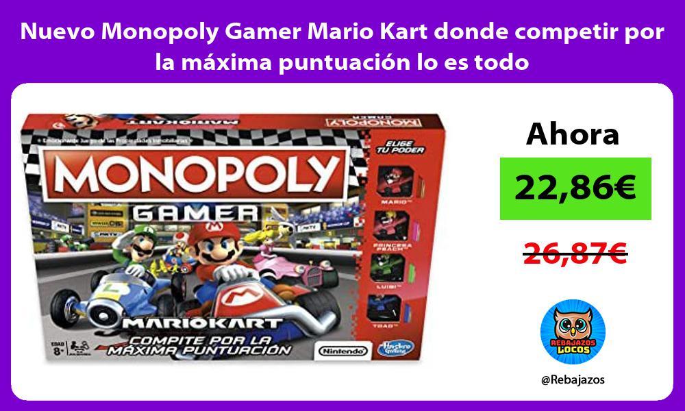 Nuevo Monopoly Gamer Mario Kart donde competir por la maxima puntuacion lo es todo