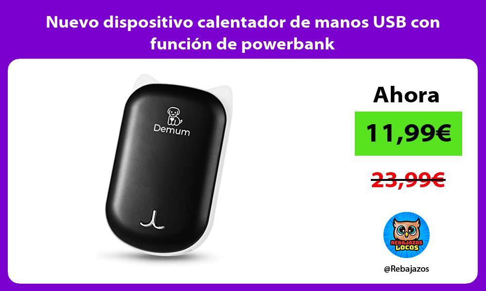 Nuevo dispositivo calentador de manos USB con funcion de powerbank