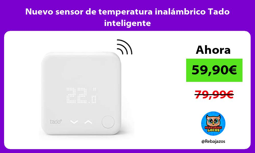 Nuevo sensor de temperatura inalambrico Tado inteligente