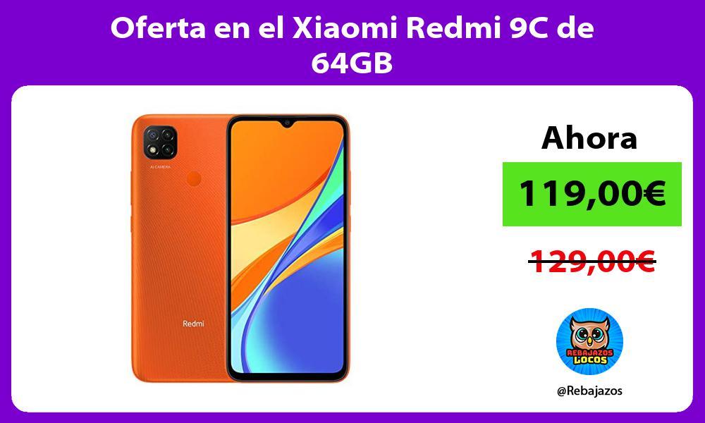 Oferta en el Xiaomi Redmi 9C de 64GB