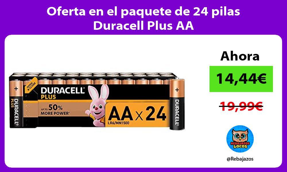 Oferta en el paquete de 24 pilas Duracell Plus AA
