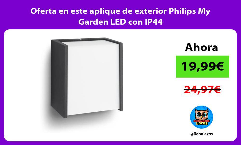Oferta en este aplique de exterior Philips My Garden LED con IP44