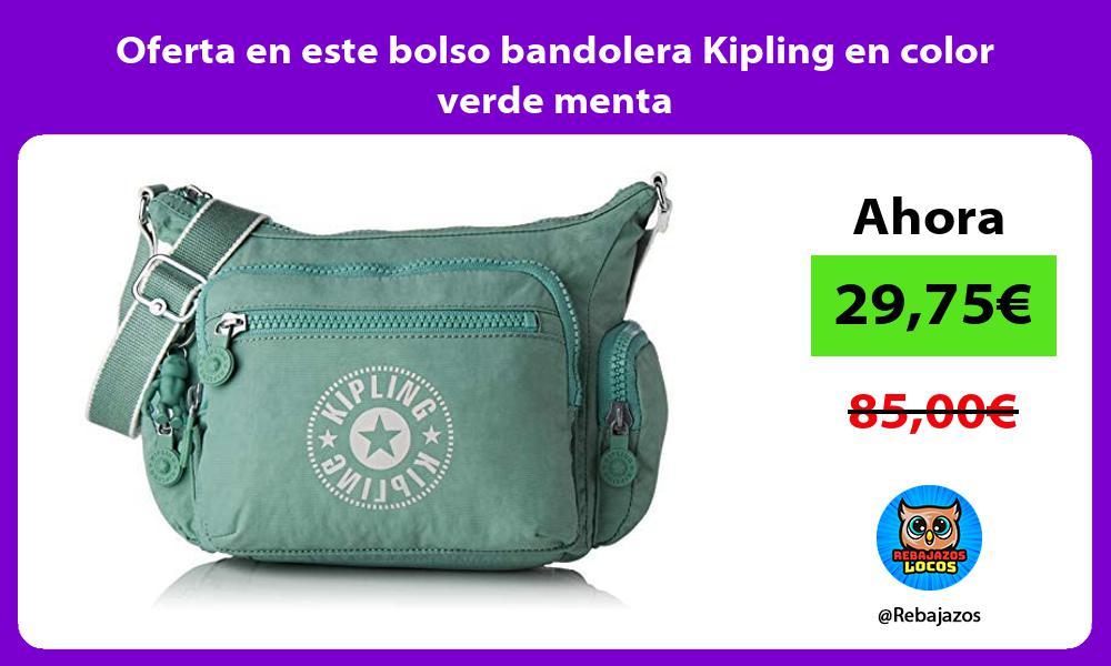 Oferta en este bolso bandolera Kipling en color verde menta