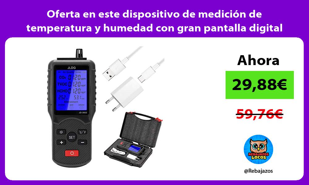 Oferta en este dispositivo de medicion de temperatura y humedad con gran pantalla digital