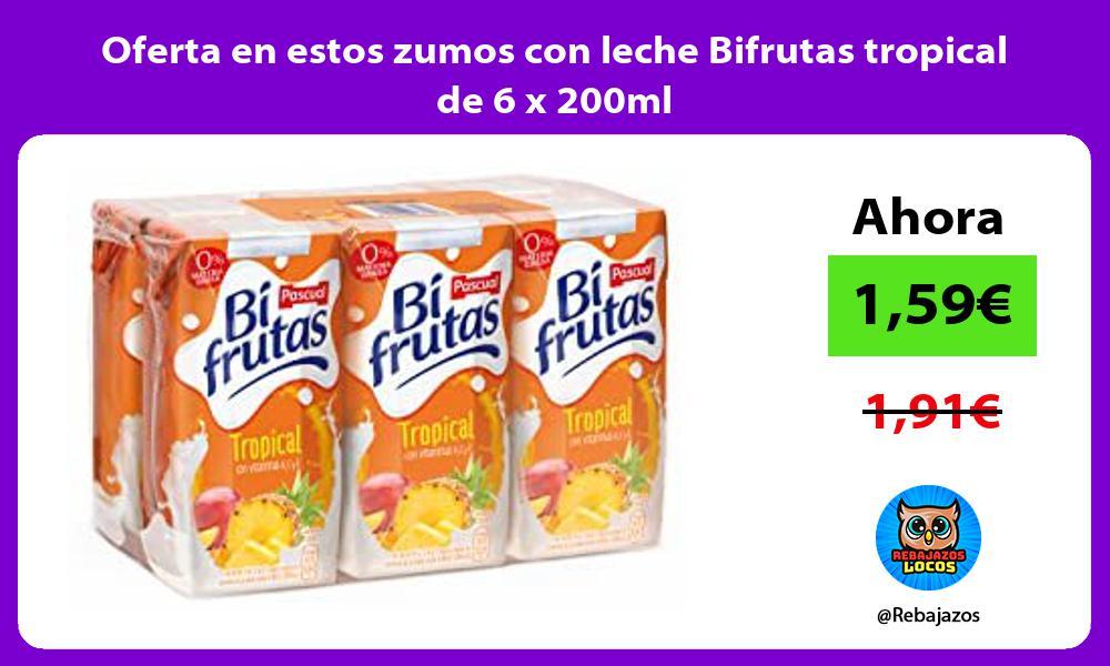 Oferta en estos zumos con leche Bifrutas tropical de 6 x 200ml