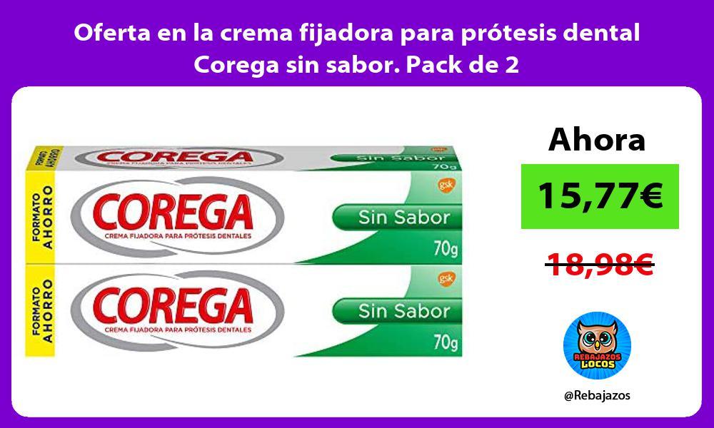 Oferta en la crema fijadora para protesis dental Corega sin sabor Pack de 2