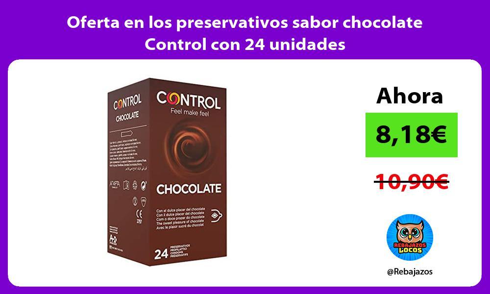 Oferta en los preservativos sabor chocolate Control con 24 unidades