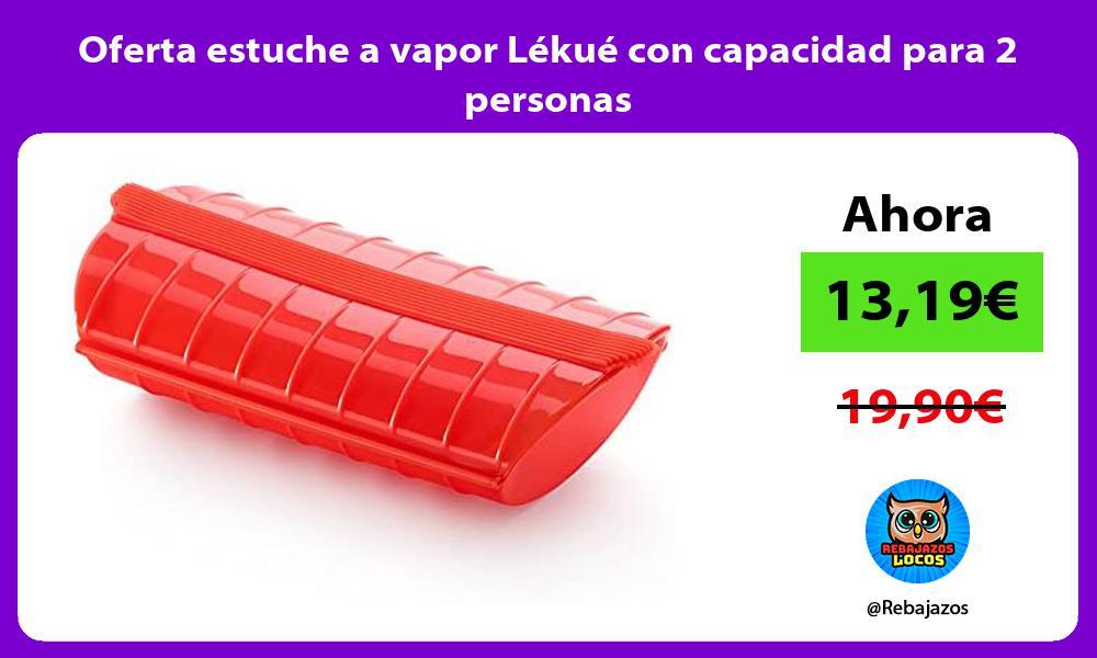 Oferta estuche a vapor Lekue con capacidad para 2 personas