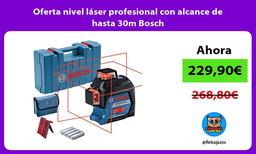 Oferta nivel laser profesional con alcance de hasta 30m Bosch