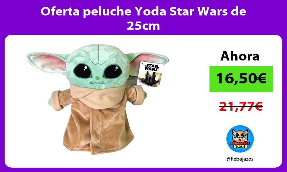 Oferta peluche Yoda Star Wars de 25cm