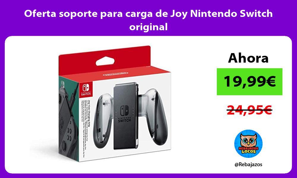 Oferta soporte para carga de Joy Nintendo Switch original