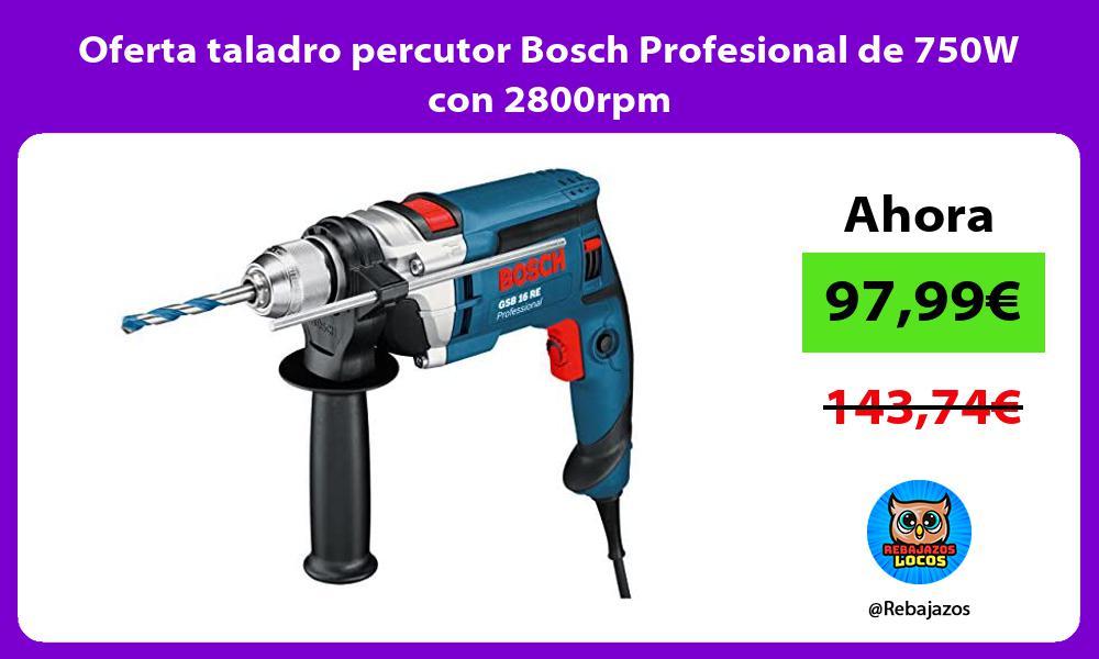 Oferta taladro percutor Bosch Profesional de 750W con 2800rpm