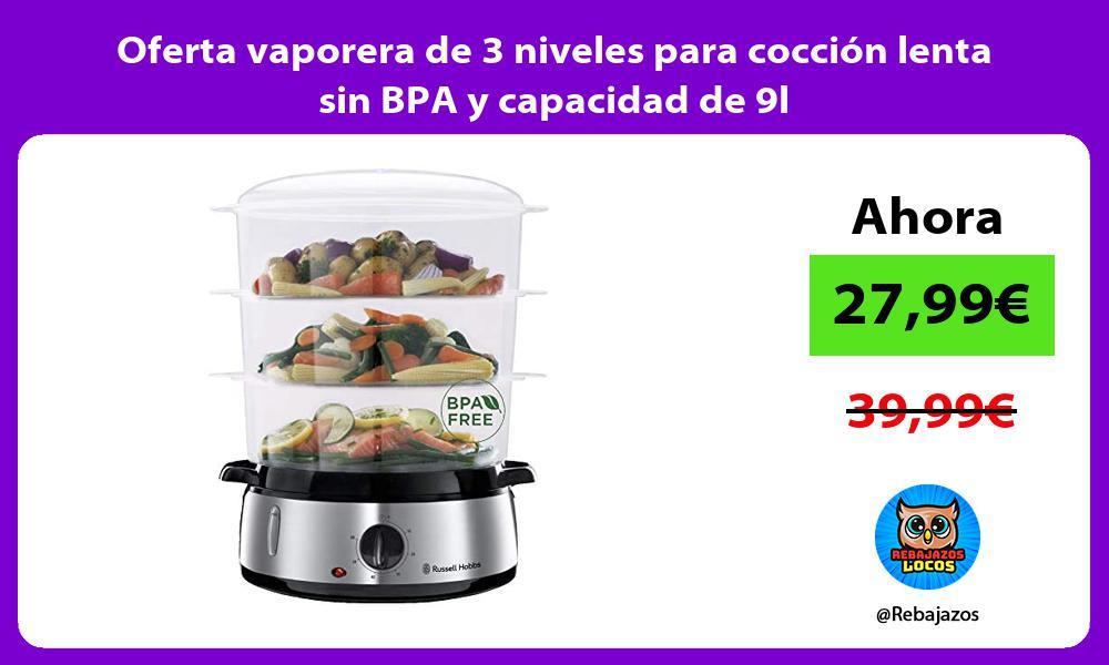 Oferta vaporera de 3 niveles para coccion lenta sin BPA y capacidad de 9l