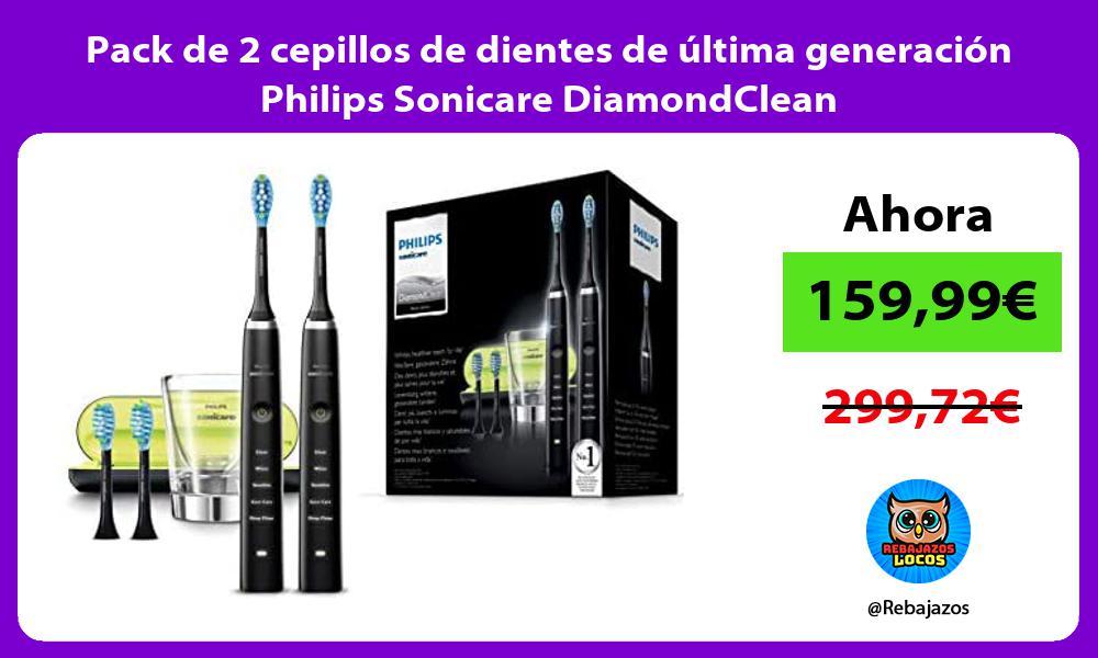 Pack de 2 cepillos de dientes de ultima generacion Philips Sonicare DiamondClean