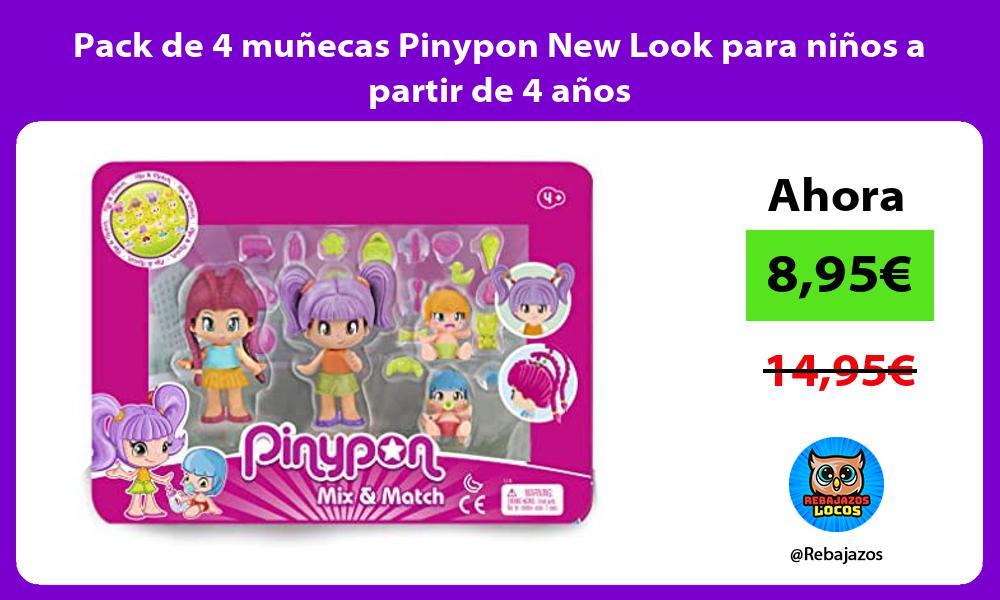Pack de 4 munecas Pinypon New Look para ninos a partir de 4 anos