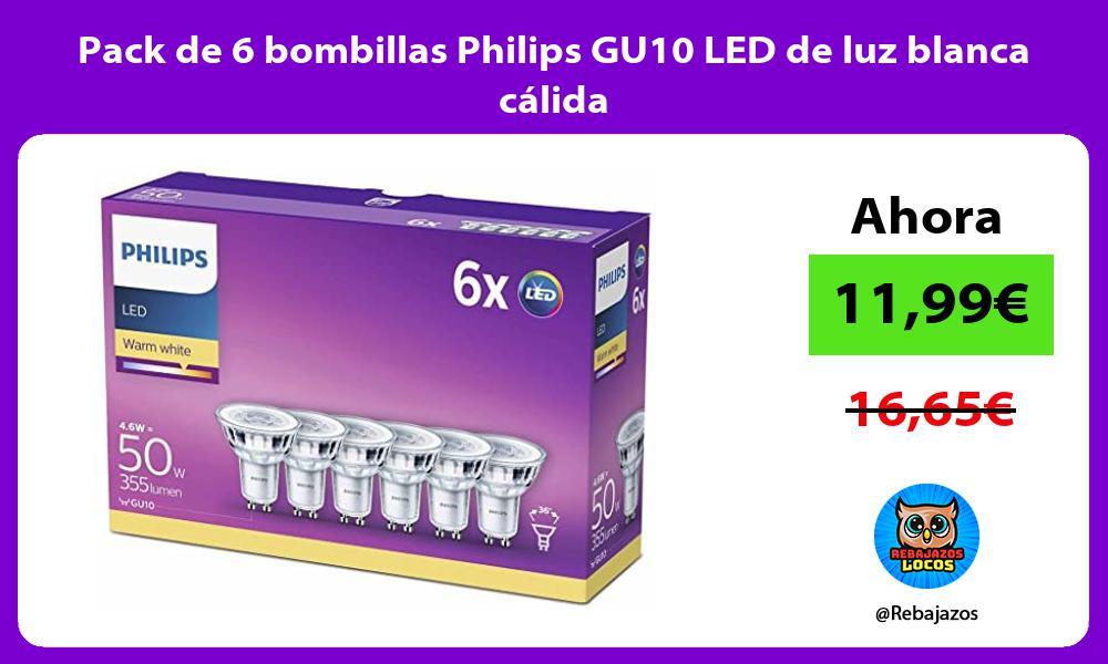 Pack de 6 bombillas Philips GU10 LED de luz blanca calida