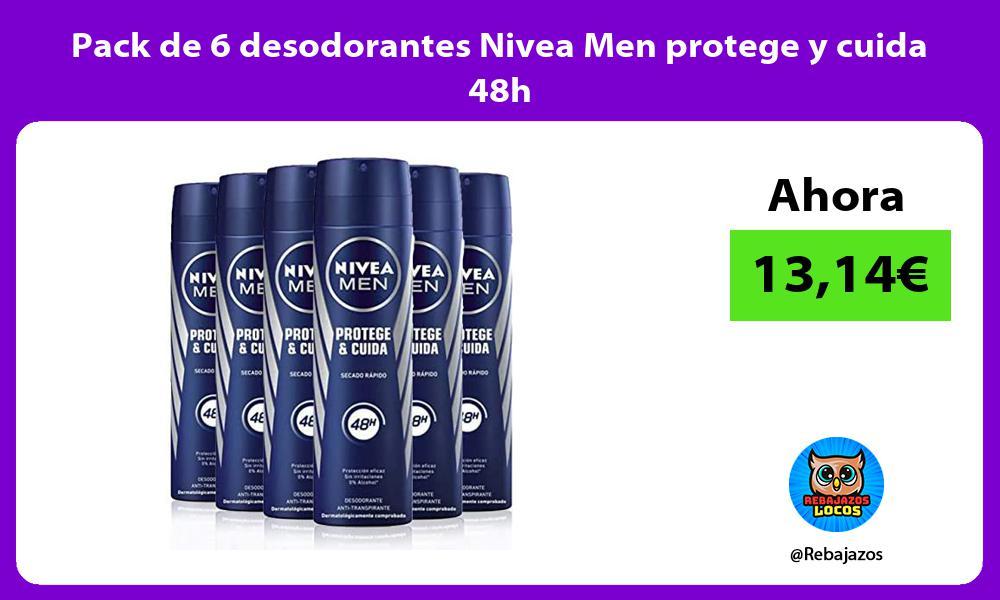 Pack de 6 desodorantes Nivea Men protege y cuida 48h