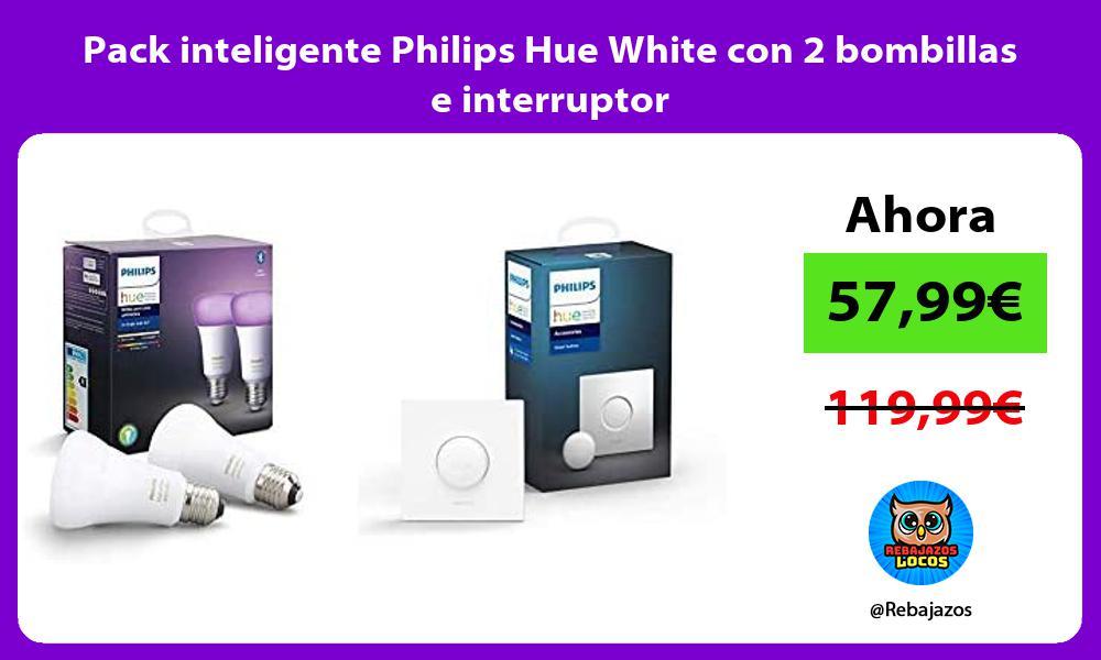 Pack inteligente Philips Hue White con 2 bombillas e interruptor
