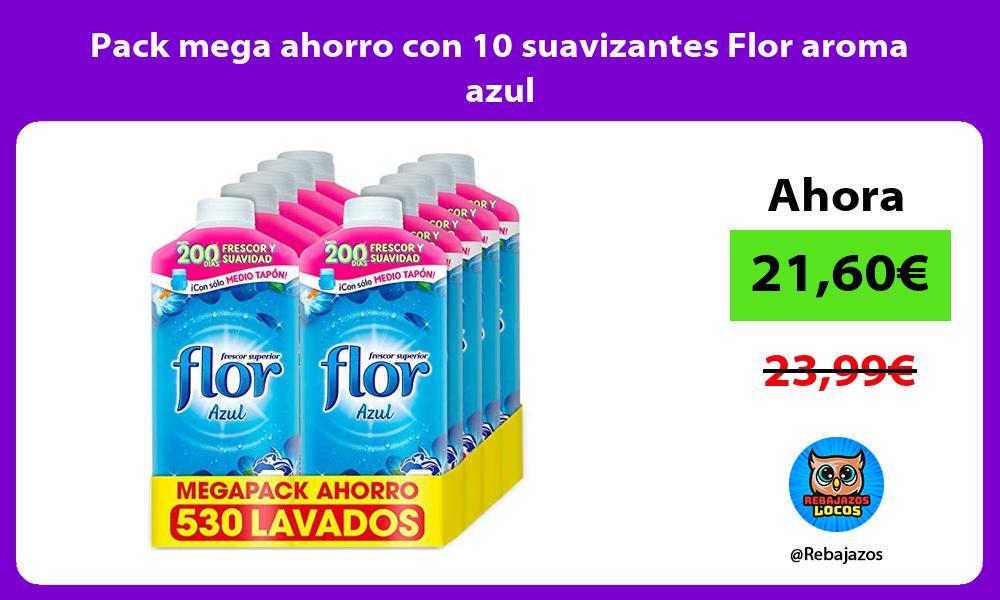 Pack mega ahorro con 10 suavizantes Flor aroma azul