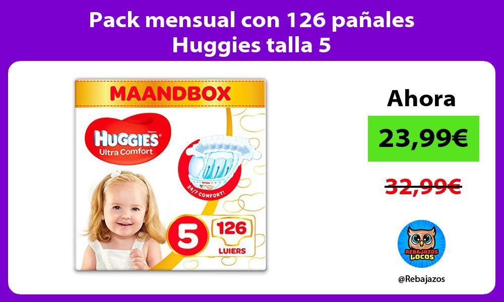 Pack mensual con 126 panales Huggies talla 5